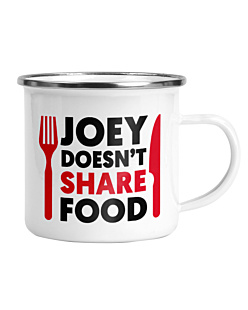 FRIENDS - JOEY DOESN'T SHARE FOOD Kubek Emaliowany Universal