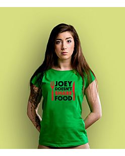 Joey Doesn't Share Food T-shirt damski Zielony XS
