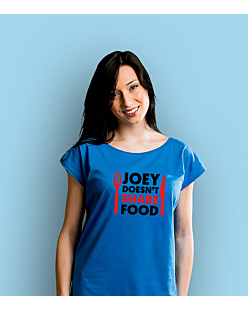Joey Doesn't Share Food T-shirt damski Niebieski XS