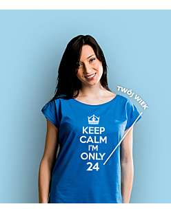 Keep Calm I'm Only T-shirt damski Niebieski XS
