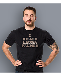 I killed Laura Palmer Twin Peaks T-shirt męski Czarny M