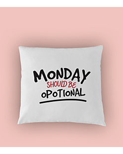 Monday Should Be Opotional Poduszka Biała U