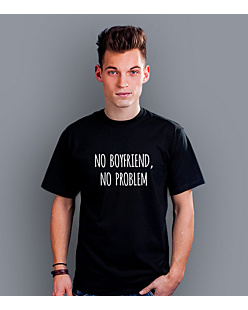 No boyfriend No problem T-shirt męski Czarny S