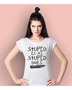 Stupid is as Stupid does - Forrest Gump T-shirt damski Biały XS