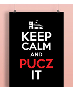 Keep Calm and PUCZ IT Plakat Czarny A2