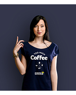 too much coffee please T-shirt damski Granatowy XS