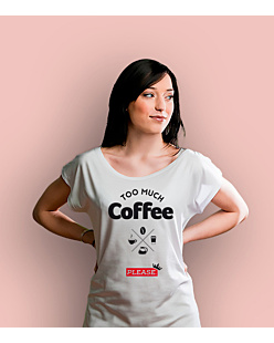 too much coffee please T-shirt damski Biały XS