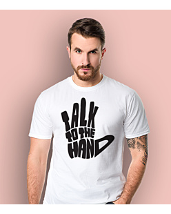 Talk to The Hand T-shirt męski Biały S