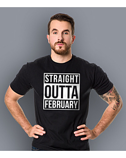 Straight Outta February T-shirt męski Czarny S