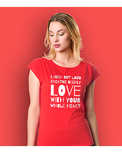 LAUGH, BREATHE, LOVE! T-shirt damski Czerwony XS