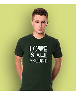 LOVE IS ALL AROUND T-shirt męski Ciemnozielony S