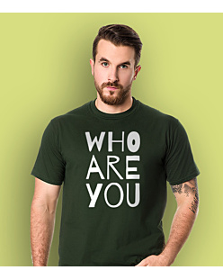 WHO ARE YOU T-shirt męski Ciemnozielony S