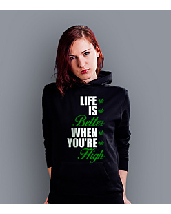 Life is better when you're high Damska bluza z kapturem Czarna S