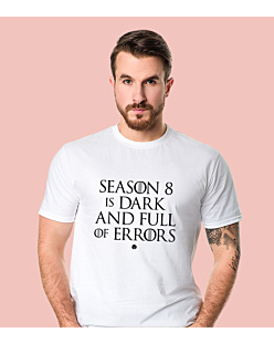 SEASON 8 IS DARK T-shirt męski Biały S