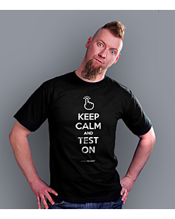 Keep Calm and Test on T-shirt męski Czarny S