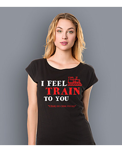I feel train to You T-shirt damski Czarny XS