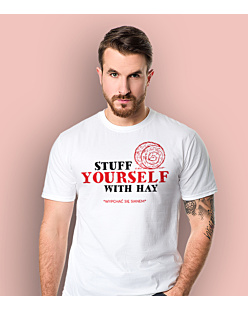 Stuff Yourself With Hay T-shirt męski Biały S