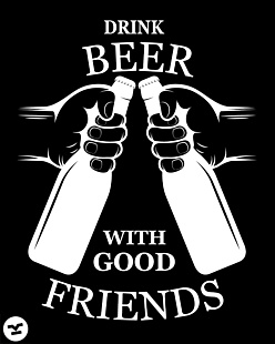 Drink beer with friends